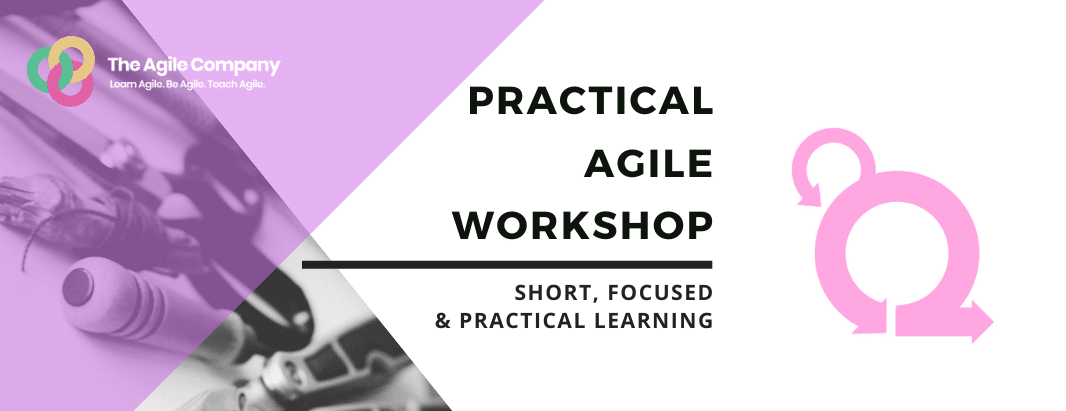 Practical Agile Workshop