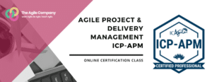 Agile Project & Delivery Management ICP-APM